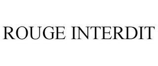 mark for ROUGE INTERDIT, trademark #78909330