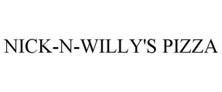 mark for NICK-N-WILLY'S PIZZA, trademark #78909907
