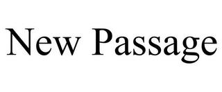 mark for NEW PASSAGE, trademark #78911493