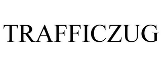 mark for TRAFFICZUG, trademark #78911630