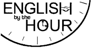 mark for ENGLISH BY THE HOUR, trademark #78912345