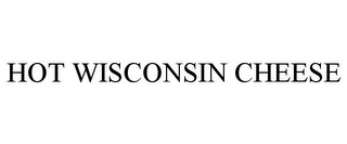 mark for HOT WISCONSIN CHEESE, trademark #78913674