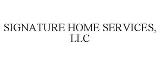mark for SIGNATURE HOME SERVICES, LLC, trademark #78914277