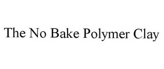 mark for THE NO BAKE POLYMER CLAY, trademark #78914664