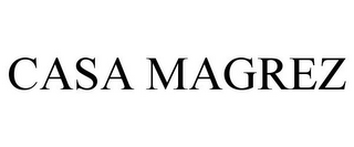 mark for CASA MAGREZ, trademark #78914818