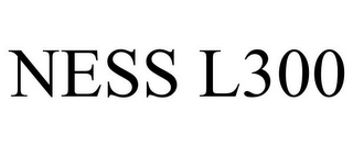 mark for NESS L300, trademark #78915007