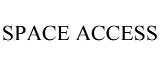 mark for SPACE ACCESS, trademark #78915149