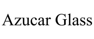mark for AZUCAR GLASS, trademark #78916012