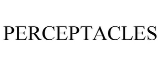 mark for PERCEPTACLES, trademark #78916564