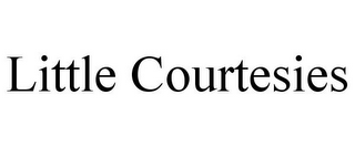 mark for LITTLE COURTESIES, trademark #78917180