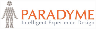 mark for 10 PARADYME INTELLIGENT EXPERIENCE DESIGN, trademark #78917290