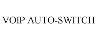 mark for VOIP AUTO-SWITCH, trademark #78917531