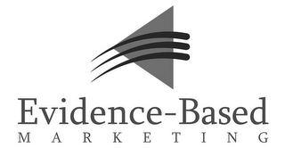 mark for EVIDENCE-BASED MARKETING, trademark #78918409