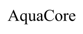 mark for AQUACORE, trademark #78918610