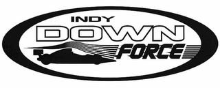 mark for INDY DOWN FORCE, trademark #78919037