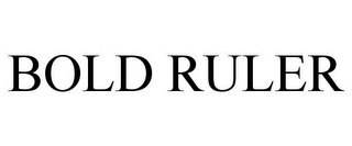 mark for BOLD RULER, trademark #78919074