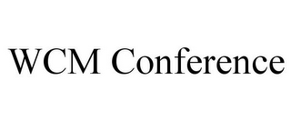 mark for WCM CONFERENCE, trademark #78919835