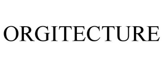 mark for ORGITECTURE, trademark #78919987