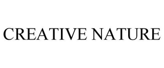 mark for CREATIVE NATURE, trademark #78921396