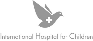 mark for INTERNATIONAL HOSPITAL FOR CHILDREN, trademark #78921766