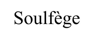 mark for SOULFÈGE, trademark #78922604