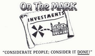 "mark for ON THE MARK INVESTMENTS ""CONSIDERATE PEOPLE; CONSIDER IT DONE!"", trademark #78922685"
