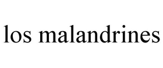 mark for LOS MALANDRINES, trademark #78923109
