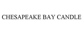 mark for CHESAPEAKE BAY CANDLE, trademark #78923699