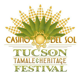 mark for CASINO DEL SOL TUCSON TAMALE & HERITAGE FESTIVAL, trademark #78927062
