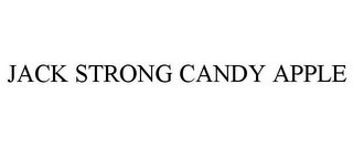 mark for JACK STRONG CANDY APPLE, trademark #78927909