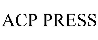 mark for ACP PRESS, trademark #78929869