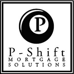 mark for P P-SHIFT MORTGAGE SOLUTIONS, trademark #78930143