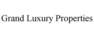 mark for GRAND LUXURY PROPERTIES, trademark #78930575