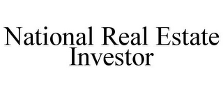mark for NATIONAL REAL ESTATE INVESTOR, trademark #78930604