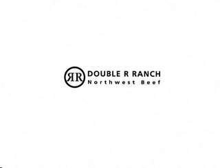 mark for DOUBLE R RANCH NORTHWEST BEEF RR, trademark #78930792