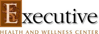 mark for EXECUTIVE HEALTH AND WELLNESS CENTER, trademark #78930804