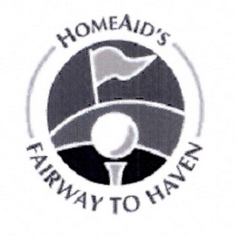 mark for HOMEAID'S FAIRWAY TO HAVEN, trademark #78930872