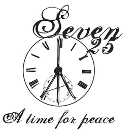 mark for SEVEN 25 A TIME FOR PEACE, trademark #78931268