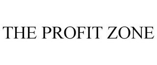 mark for THE PROFIT ZONE, trademark #78932185