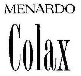 mark for MENARDO COLAX, trademark #78932548