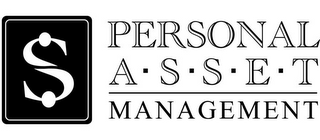 mark for S PERSONAL A·S·S·E·T MANAGEMENT, trademark #78932685