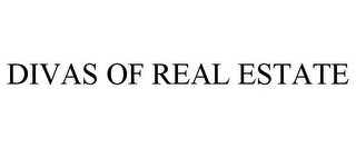 mark for DIVAS OF REAL ESTATE, trademark #78932731