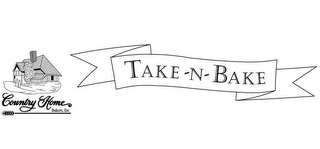 mark for COUNTRY HOME BAKERS, INC. TAKE-N-BAKE, trademark #78933632
