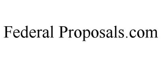 mark for FEDERAL PROPOSALS.COM, trademark #78933687