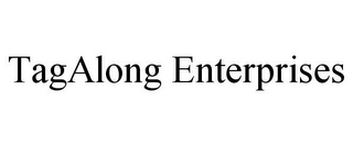 mark for TAGALONG ENTERPRISES, trademark #78934322
