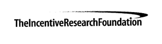 mark for THE INCENTIVE RESEARCH FOUNDATION, trademark #78934542