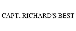 mark for CAPT. RICHARD'S BEST, trademark #78937172