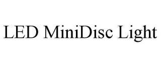 mark for LED MINIDISC LIGHT, trademark #78937258