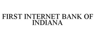 mark for FIRST INTERNET BANK OF INDIANA, trademark #78937885