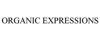 mark for ORGANIC EXPRESSIONS, trademark #78940341